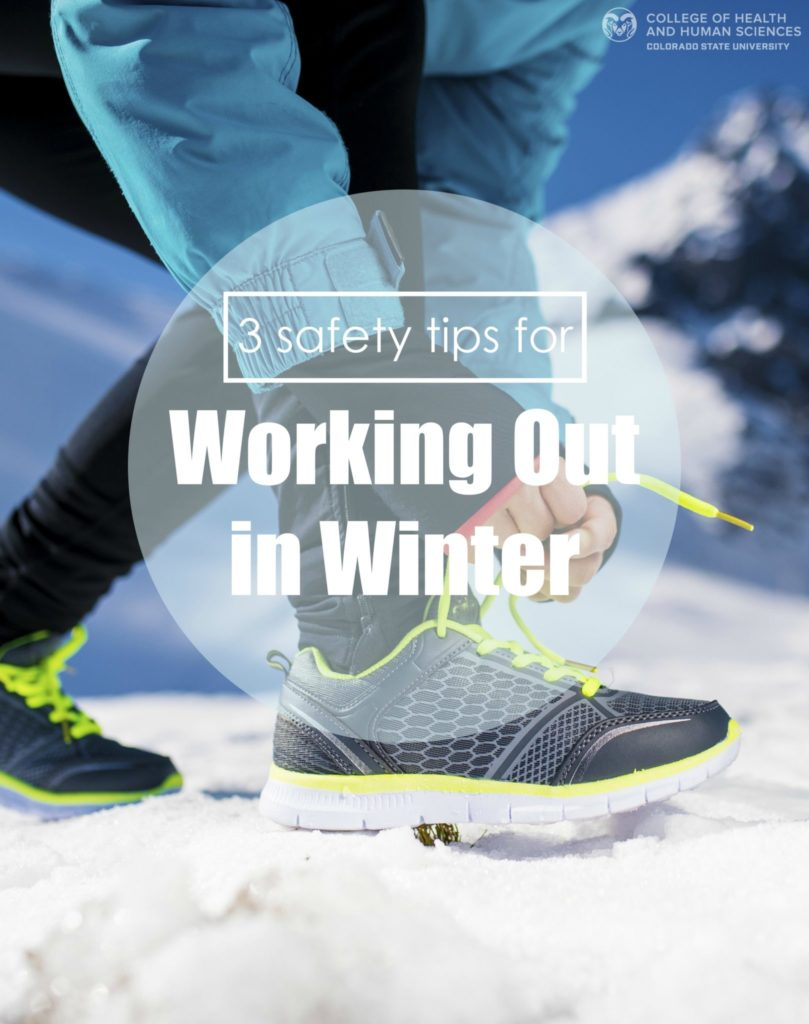 Here are three safety tips for working out in the winter.