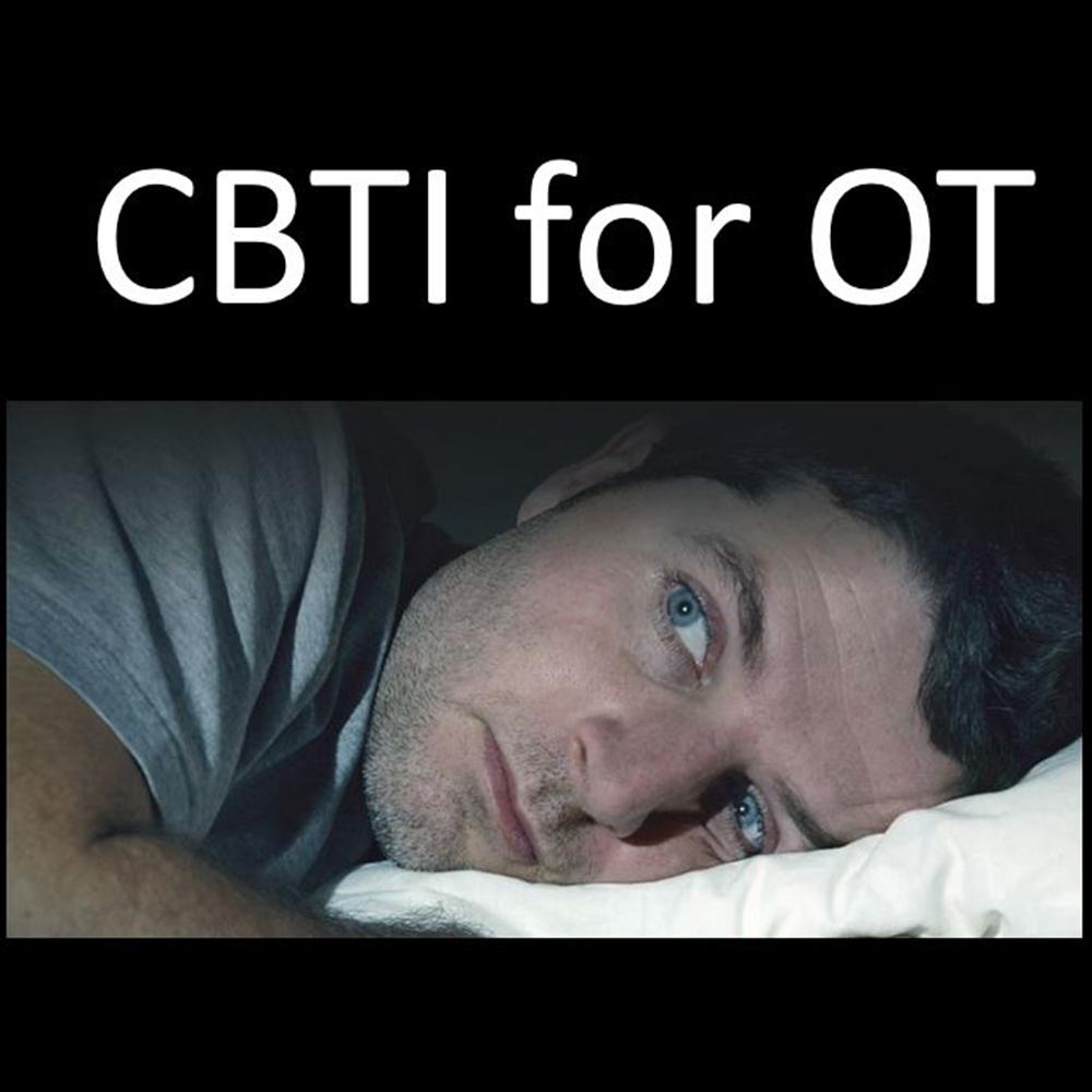 CBTI for OT