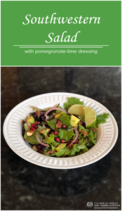 Southwestern Salad With Pomegranate Lime Dressing