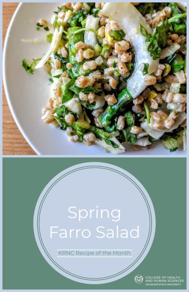 KRNC Recipe, Spring Farro Salad.