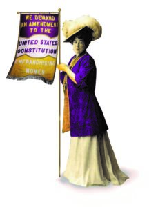 """Molly Brown in suffrage colors and a banner reading """"we demand an amendment to the United States Constitution Womens March"""""""