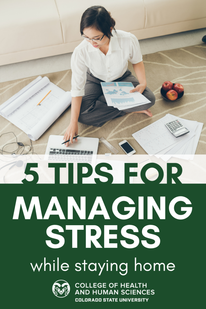 Five tips for managing stress while staying home tip sheet.
