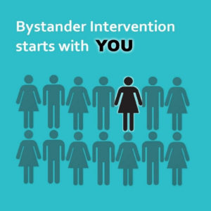 """Image of stick figure people with one standing out in contrast to the rest and captioned """"bystander intervention starts with you"""""""